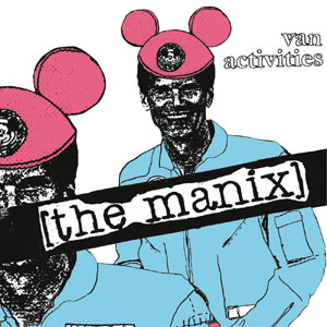 The Manix - Van Activities